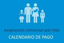 Asignación Universal por hijo Calendario de pago Mayo 2018