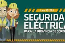 Para Fecescor, el control de la seguridad eléctrica debería estar a cargo del ERSEP