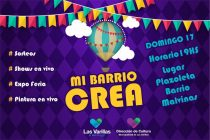 """Este domingo,nueva edición de  """"Mi Barrio Crea"""""""