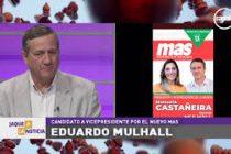 El miércoles visita la ciudad Eduardo Mulhall, precandidato a vicepresidente del MAS