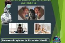 Coronavirus: Las otras victimas que nadie ve (Por Fernando Movalli)