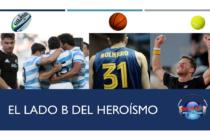 """El lado """"B"""" del Heroísmo (Por Fernando Movalli)"""