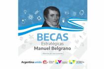 Abren inscripciones para el Programa Nacional de Becas Estratégicas Manuel Belgrano