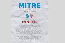 La opinión de Mitre por la suspensión del clásico con Huracán
